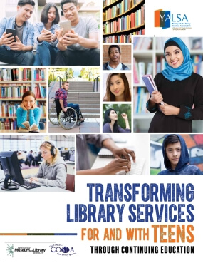 Transforming Library Services for and with Teens through Continuing Education