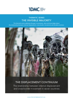 The Displacement Continuum: The Relationship Between Internal Displacement and Cross-border Movement in Seven Countries