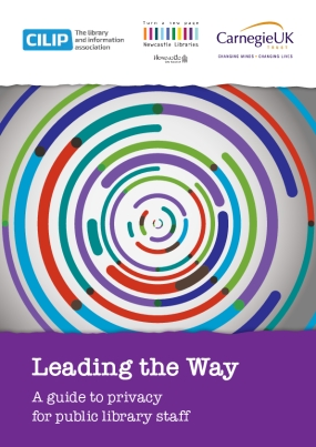 Leading the Way: A Guide to Privacy for Public Library Staff