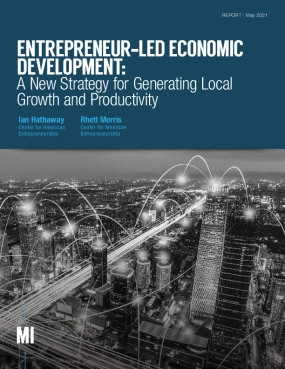 Entrepreneur-Led Economic Development: A New Strategy for Generating Local Growth and Productivity